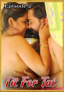 Tit For Tat 2021 FlixSKSMovies Episode 2 Hindi Web Series Watch Online HD